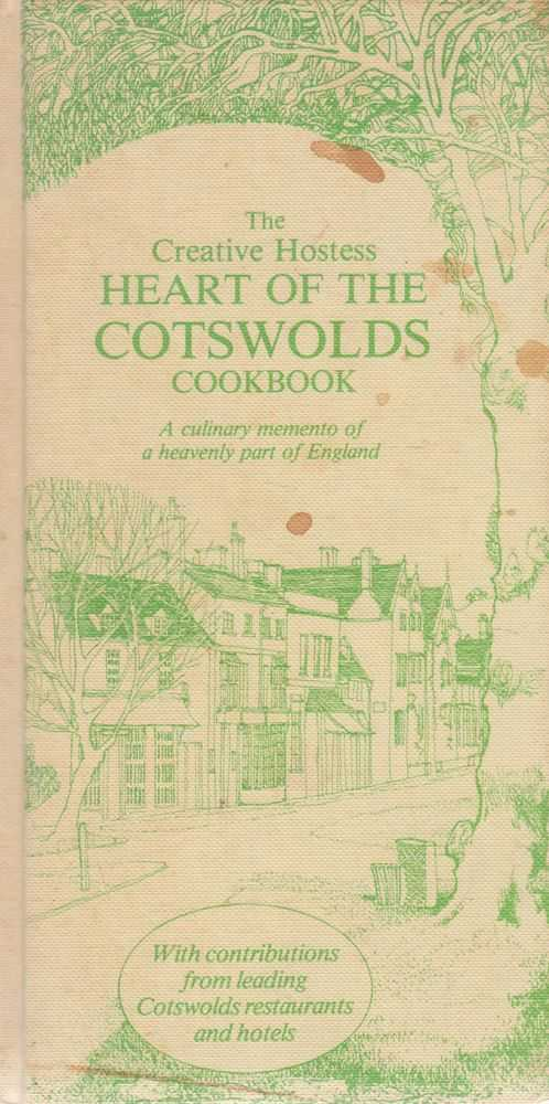 Image for The Creative Hostess Heart of the Cotswolds Cookbook