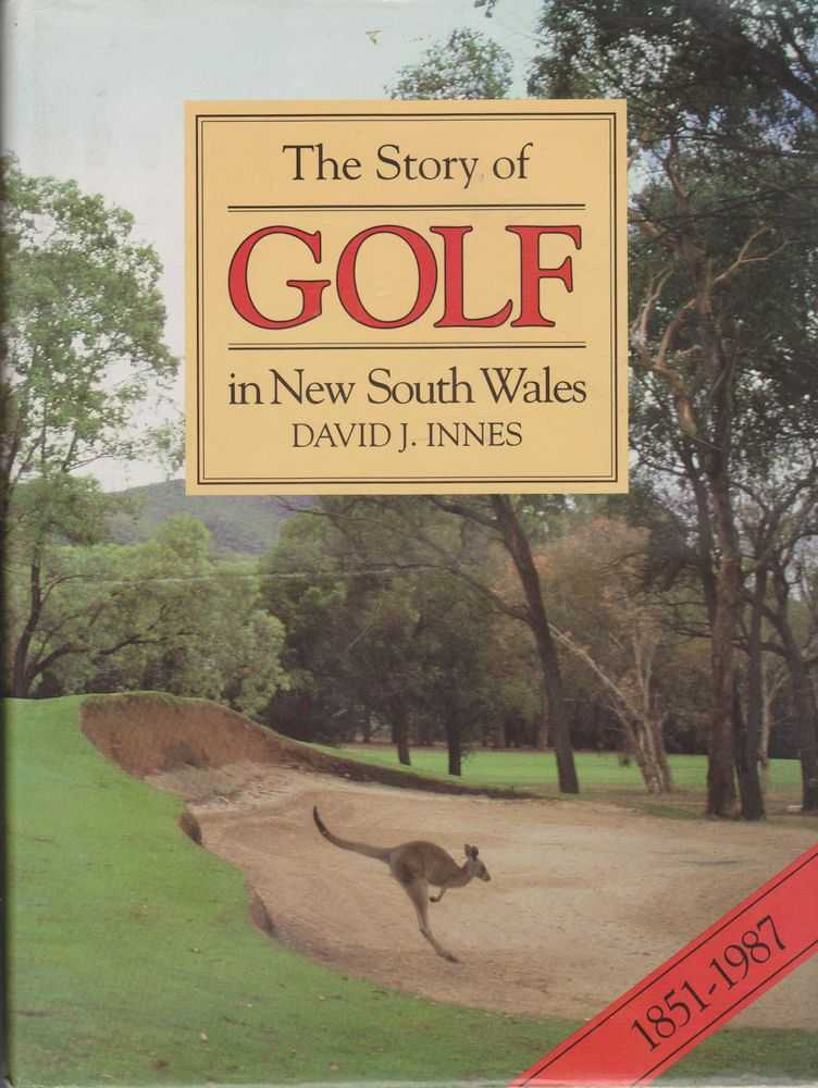 Image for The Story of Golf in New South Wales 1851-1987