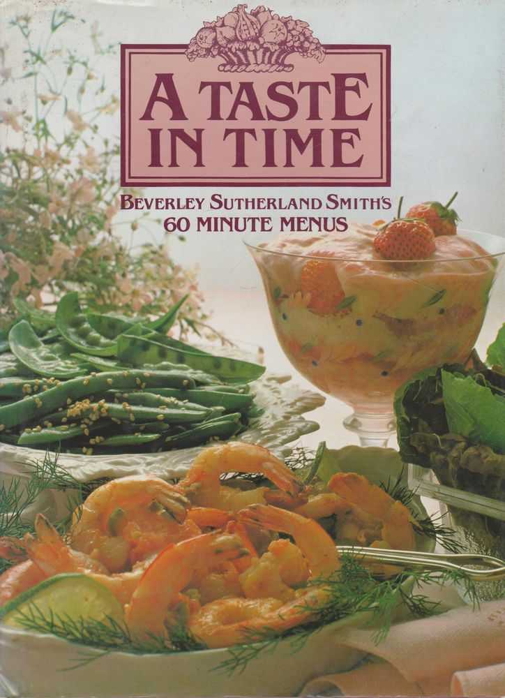 Image for A Taste in Time: Beverley Sutherland Smith's 60 Minute Menus
