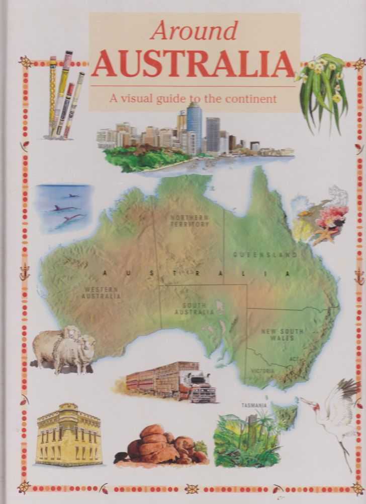 Image for Around Australia: A Visual Guide to the Continent