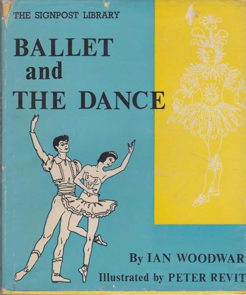 Image for Ballet and The Dance [The Signpost Library]