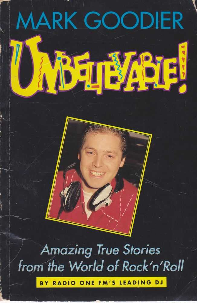 Image for Unbelievable! Amazing True Stories from the World of Rock 'n' Roll