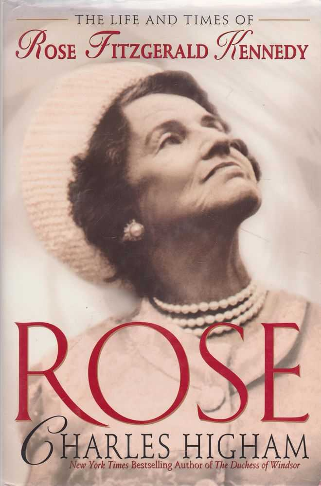 Image for Rose: The Life and Times of Rose Fitzgerald Kennedy