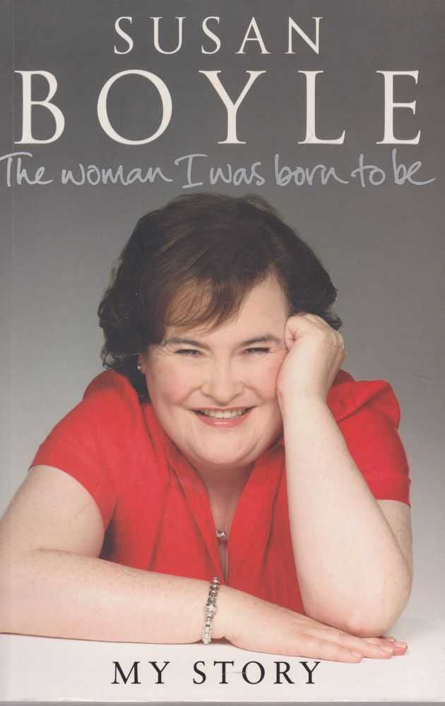 Image for Susan Boyle, My Story: The Woman I Was Born To be