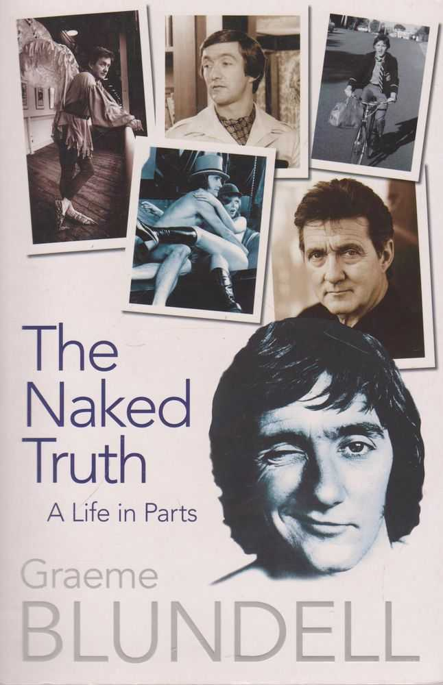 Image for The Naked Truth: A Life in Parts