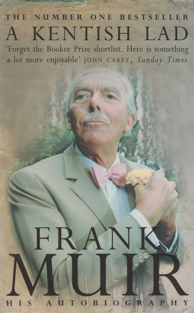 Image for A Kentish Lad: Frank Muir - His Autobiography