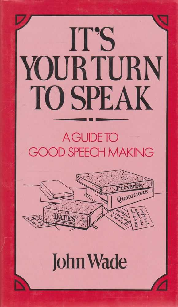 Image for It's Your Turn To Speak: A Guide to Good Speech Making