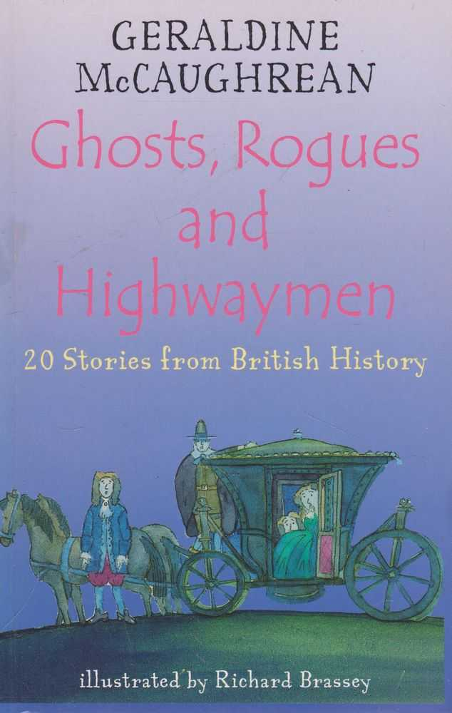Image for Ghosts, Rogues and Highwaymen: 20 Stories from British History