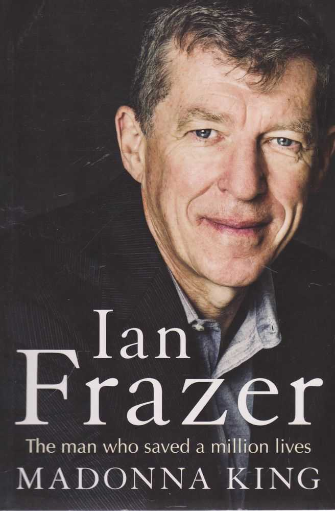 Image for Ian Frazer: The Man Who Saved A Million Lives