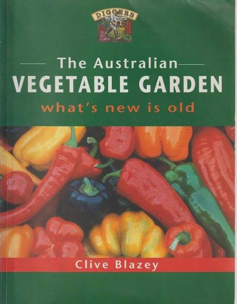 Image for The Australian Vegetable Garden - What's New Is Old
