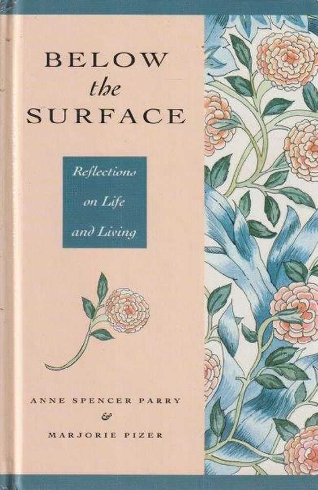Image for Below The Surface - Reflections On Life And Living