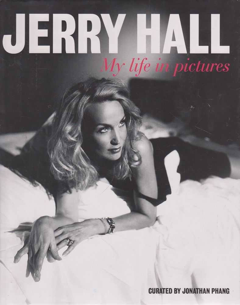 Image for Jerry Hall: My Life in Pictures