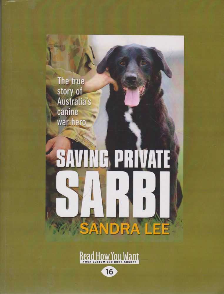 Image for Saving Private Sarbi: The True Story of Australia's Canine Hero