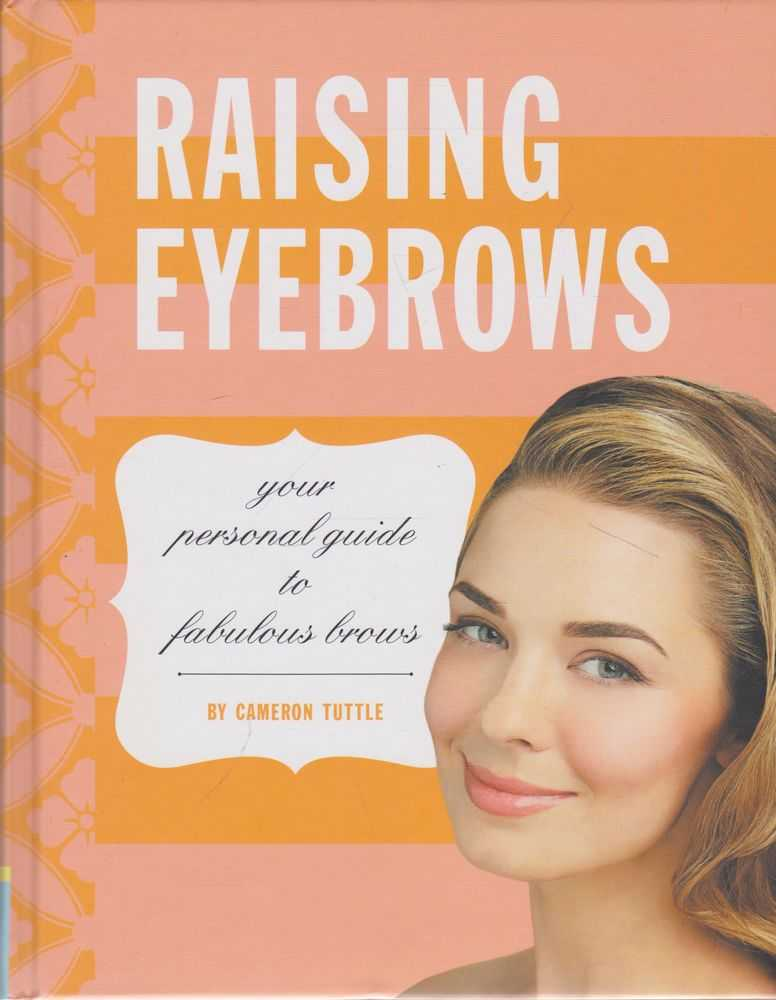 Image for Raising Eyebrows: Your Personal Guide to Fabulous Brows
