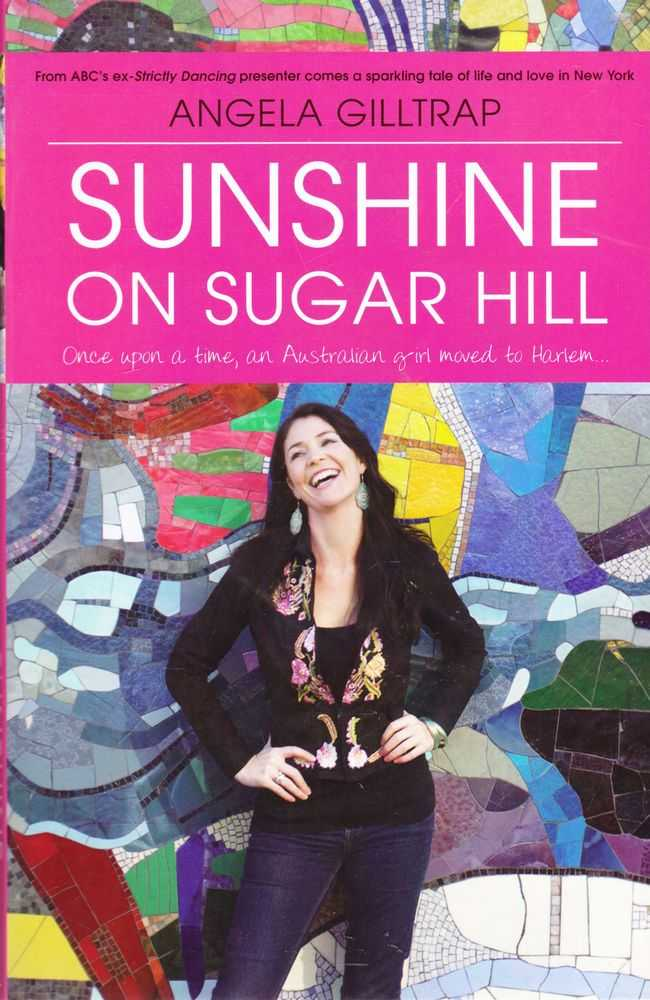 Image for Sunshine on Sugar Hill: Once Upon a Time, An Australian Girl Moved to Harlem