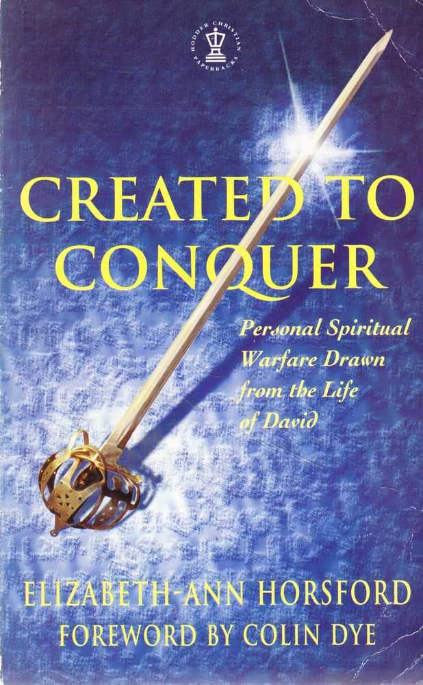 Image for Created to Conquer: Personal Spiritual Warfare Drawn from the Life of David