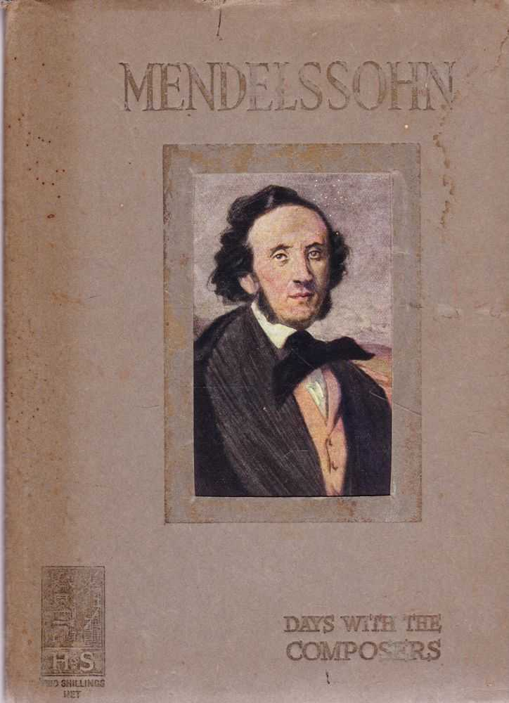 Image for A Day with Mendelssohn [Days with the Great Composers Series]