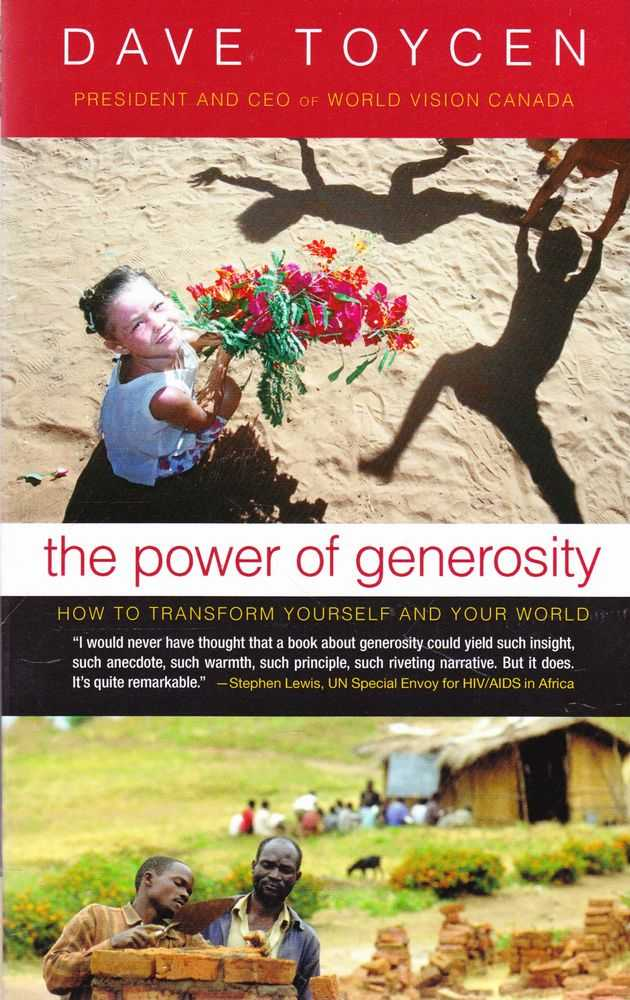 Image for The Power of Generosity: How To Transform Yourself and Your World