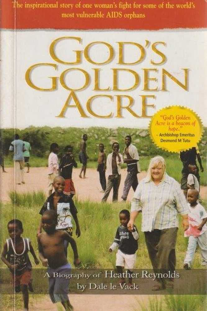 Image for God's Golden Acre : The inspirational story of one woman's fight for some of the world's most vulnerable AIDS orphans