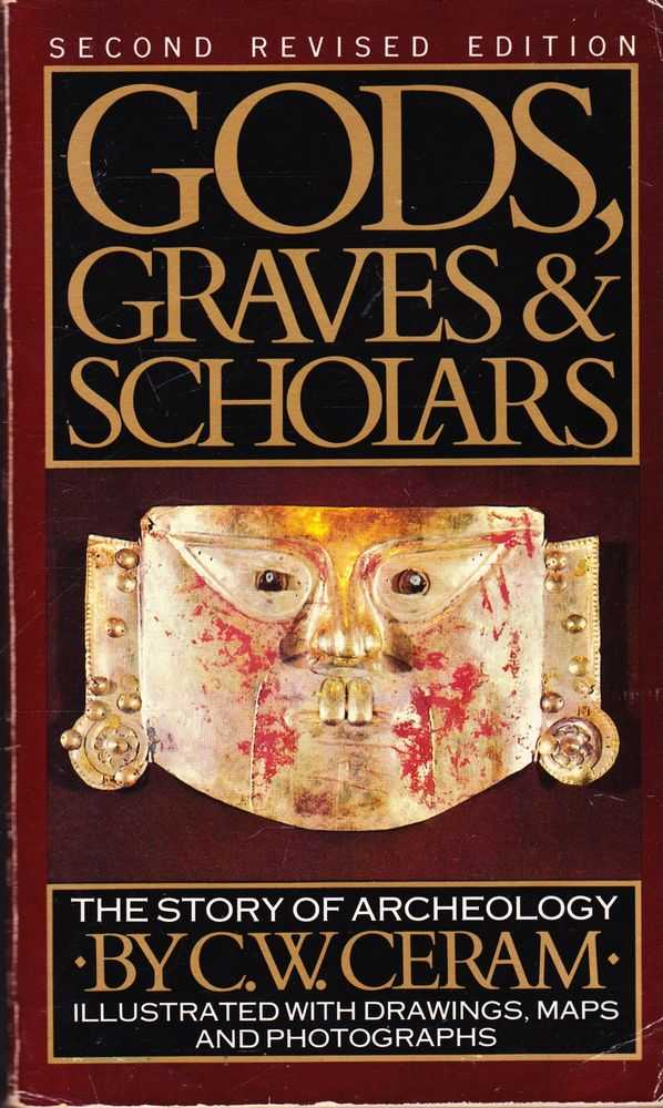 Image for Gods, Graves & Scholars: The Story of Archaeology