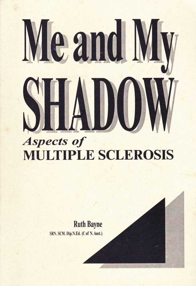 Image for Me and My Shadow: Aspects of Multiple Sclerosis