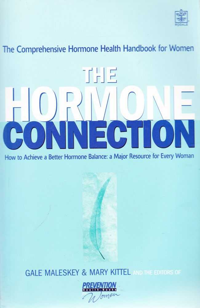 Image for The Hormone Connection: How To Achieve Better Hormone Balance: A Major resource for Every Woman