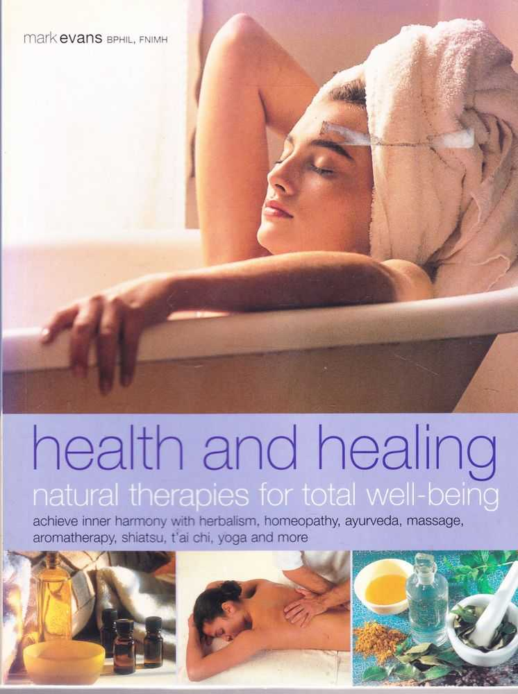 Image for Health and Healing: Natural Therapies for Total Well-Being