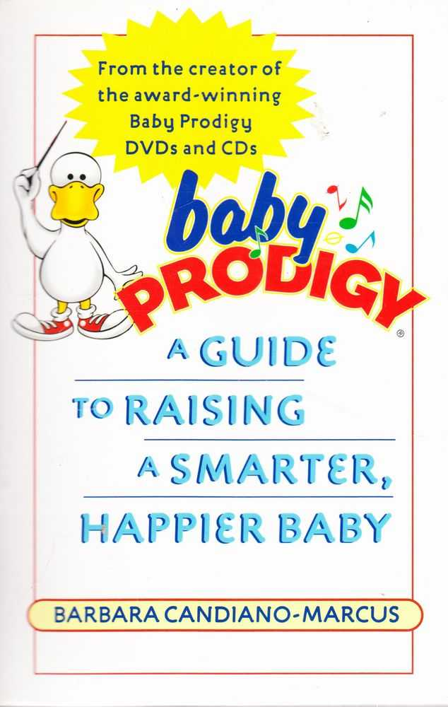 Image for Baby Prodigy: A Guide to Raising a Smarter, Happier baby