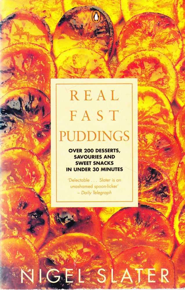 Image for Real Fast Puddings: Over 200 Desserts, Savouries and Sweet Snacks in Under 30 Minutes
