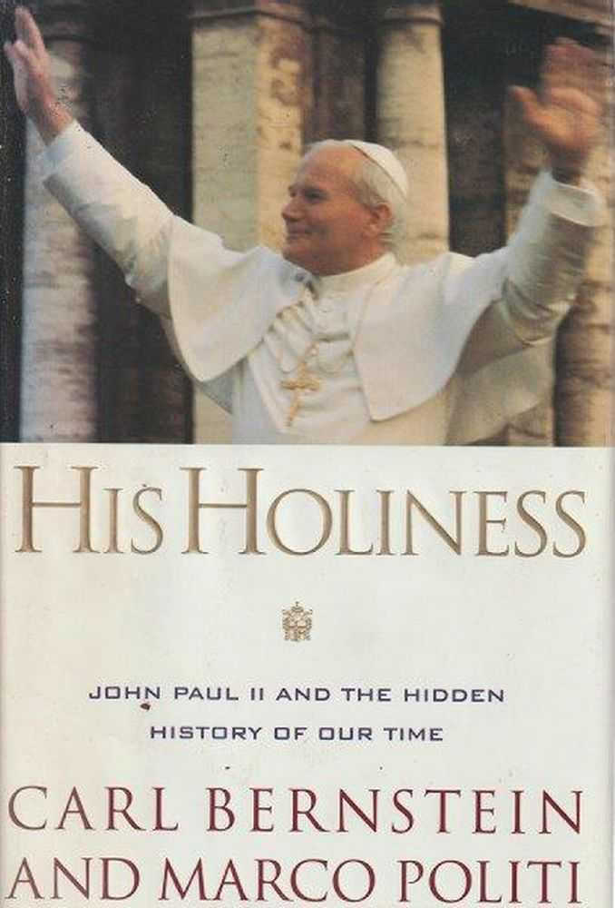 Image for His Holiness - John Paul II And The Hidden History Of Our Time