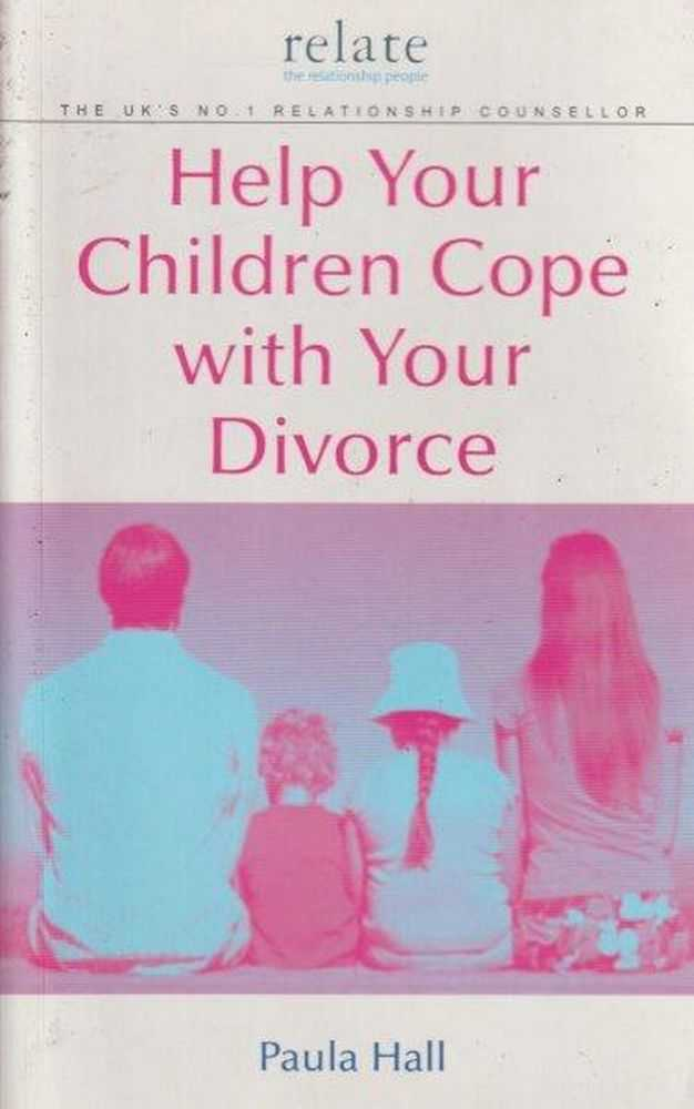Image for Help Your Children Cope With Your Divorce