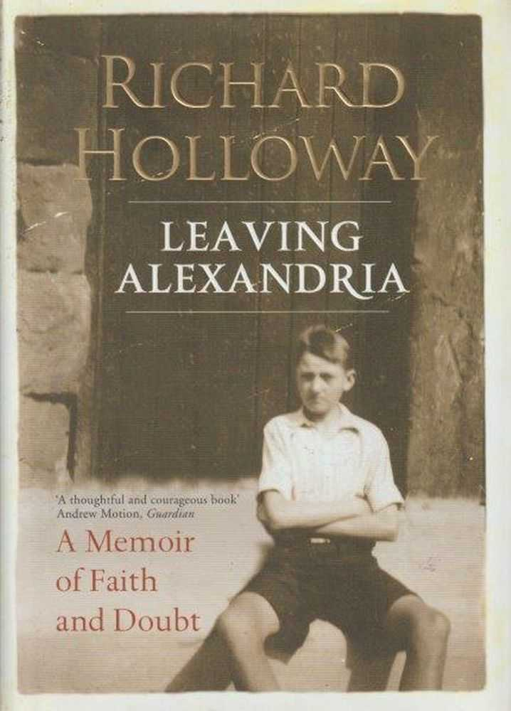 Image for Leaving Alexandria - A Memoir Of Faith And Doubt