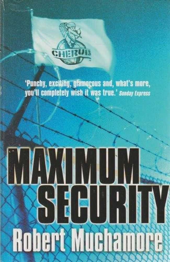 Image for CHERUB: Maximum Security : Book 3