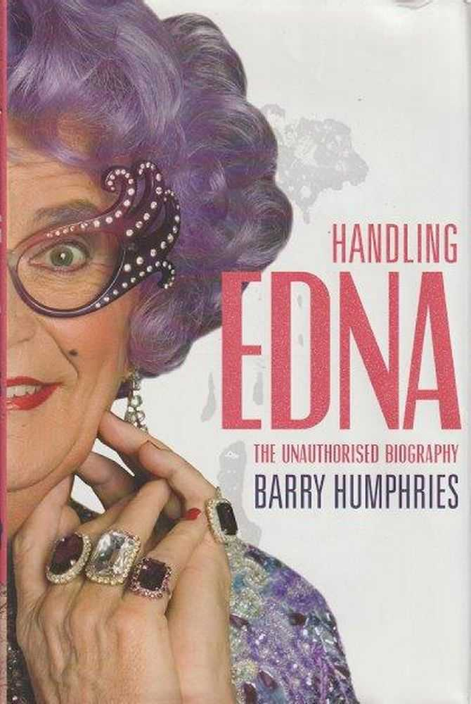 Image for Handling Edna - The Unauthorised Biography