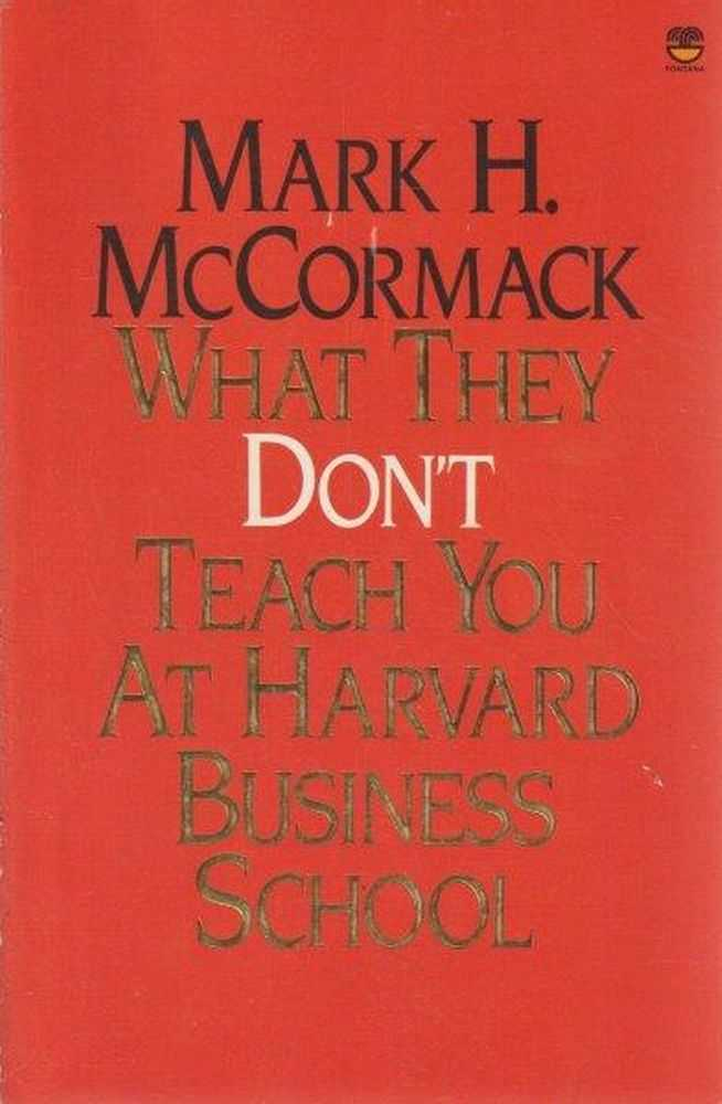 Image for What They Don't Teach You At Harvard Business School