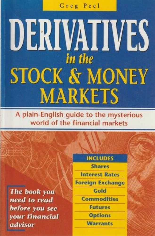 Image for Derivatives In The Stock & Money Markets