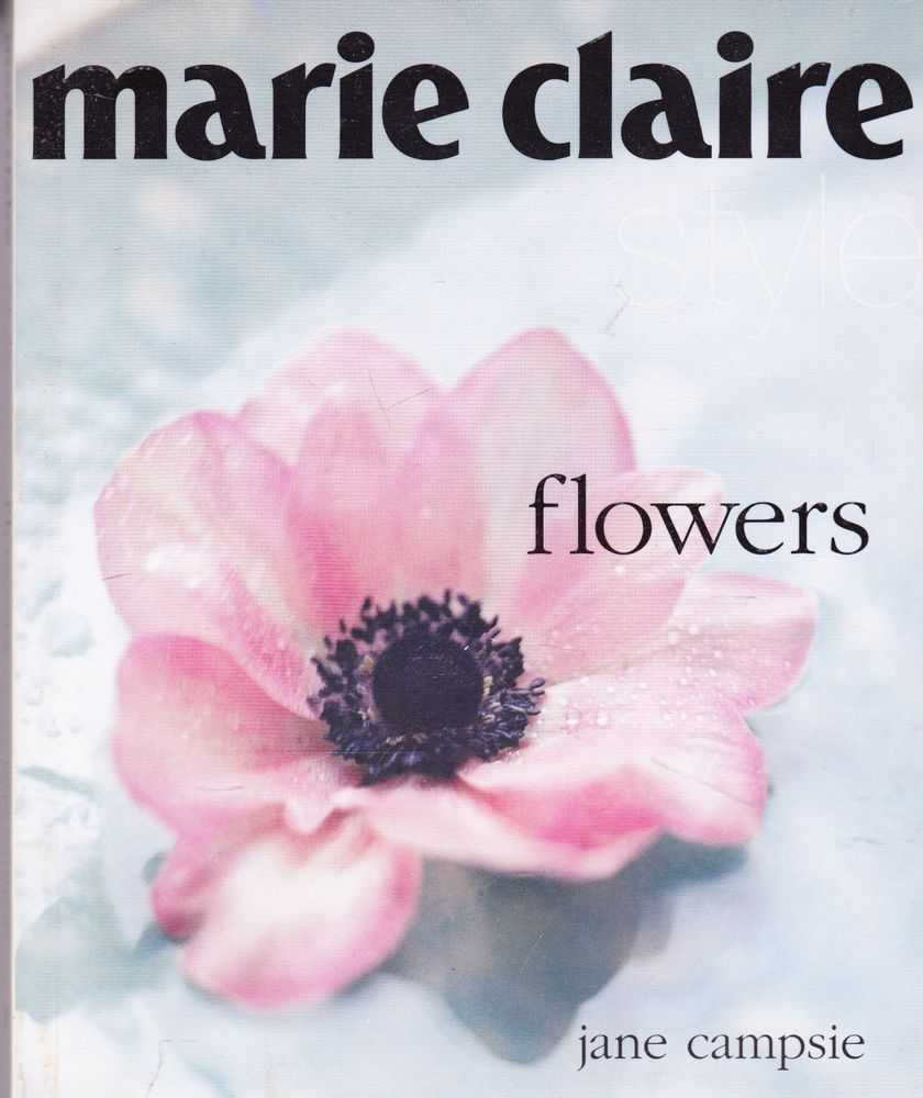 Image for Marie Claire Style: Flowers