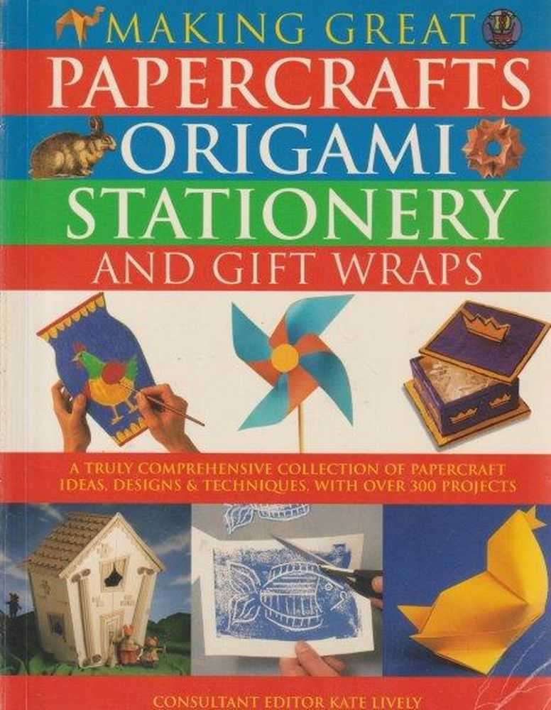 Image for Making Great Papercrafts Origami Stationery And Gift Wraps
