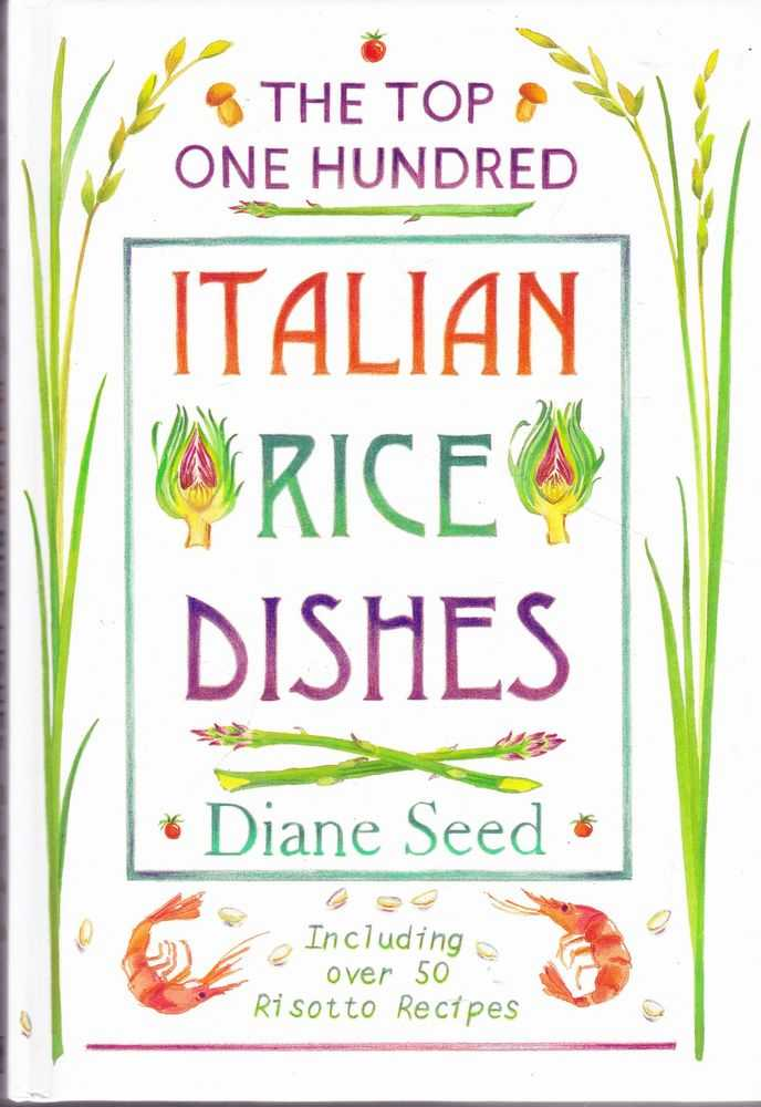Image for The Top One Hundred Italian Rice Dishes