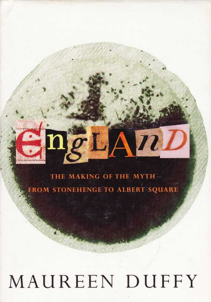 Image for England - The Making Of The Myth From Stonehenge To Albert Square