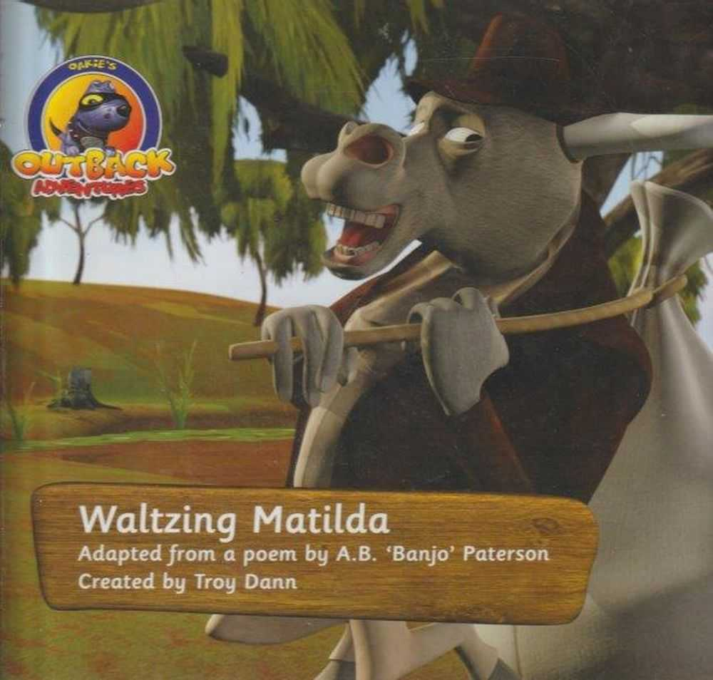 Image for Oakie's Outback Adventures: Waltzing Matilda - Adapted From A Poem By A.B. 'Banjo' Paterson