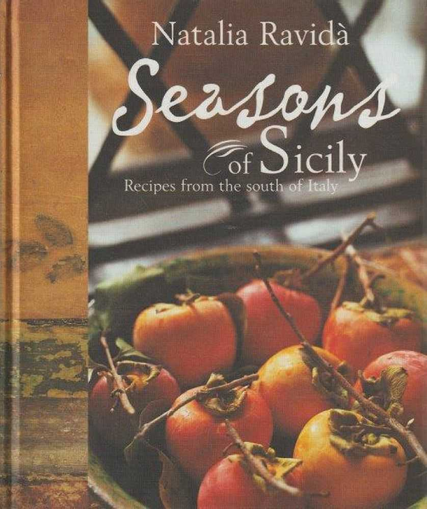 Image for Seasons Of Sicily - Recipes From The South Of Italy