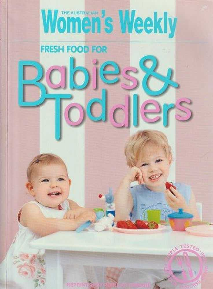 Image for The Australian Women's Weekly Fresh Food For Babies & Toddlers