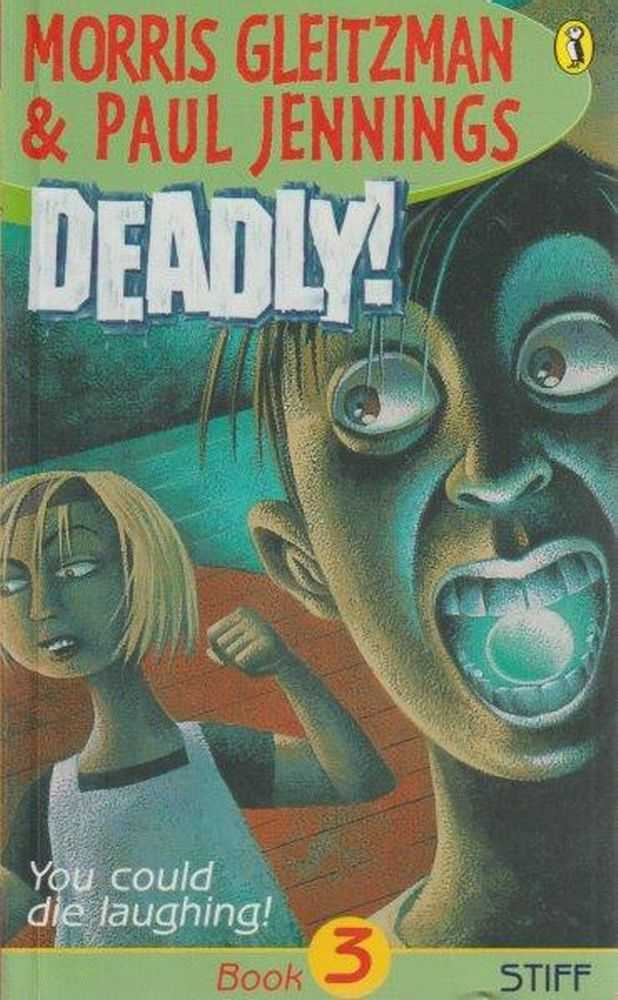 Image for Deadly! Book 3 Stiff