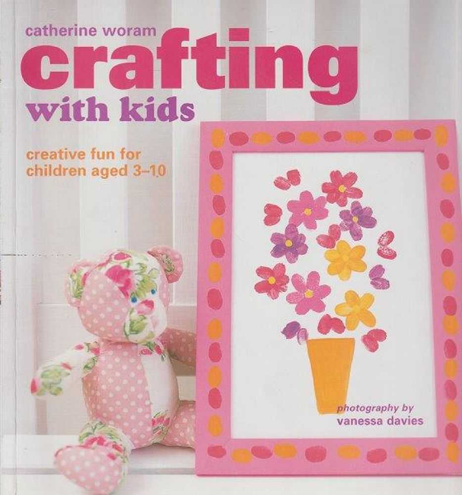 Image for Crafting With Kids - Creative Fun For Children Aged 3-10