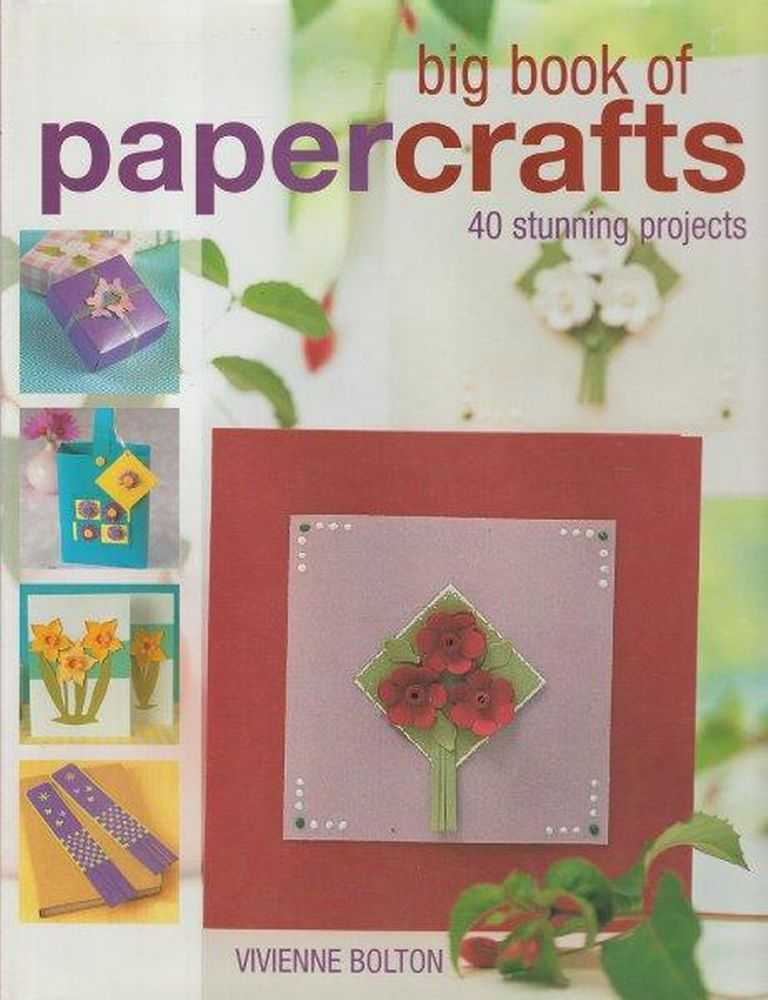 Image for Big Book Of Paper Crafts - 40 Stunning Projects