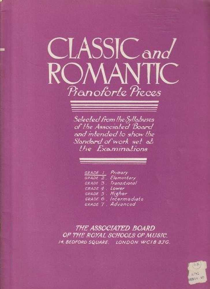 Image for Classics And Romantic Pianoforte Pieces Selected From The Syllabuses Of The Associated Board - Grade 1