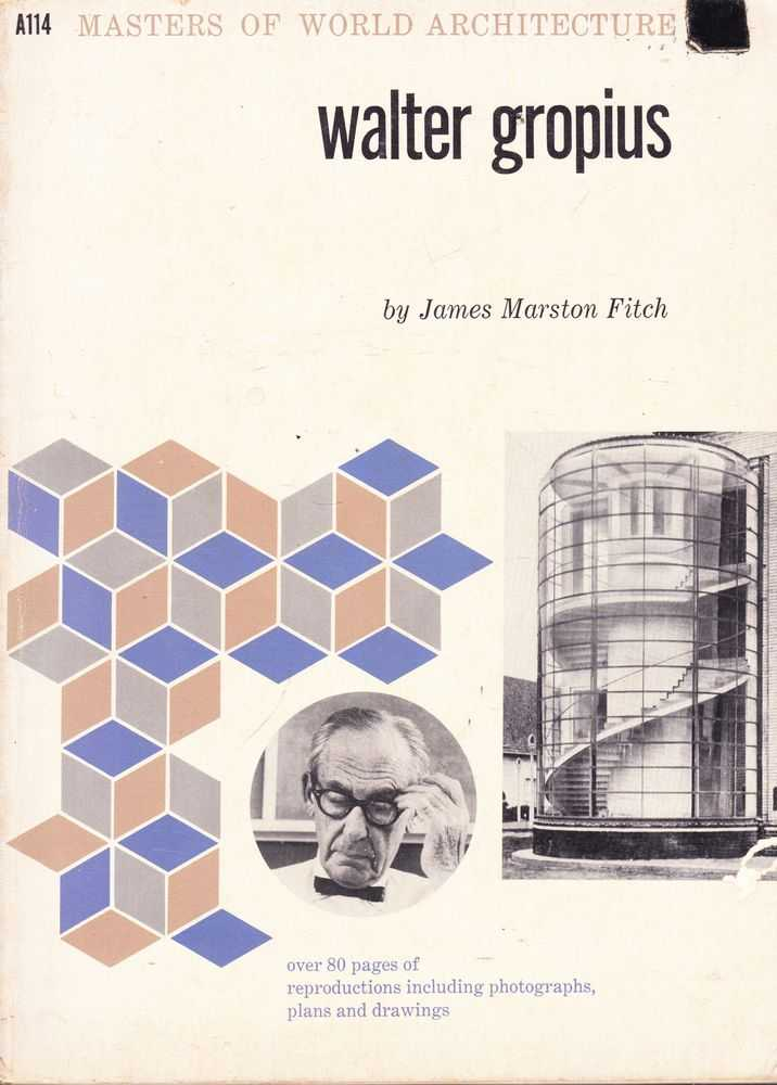 Image for Walter Gropius [Masters of World Architecture A114]