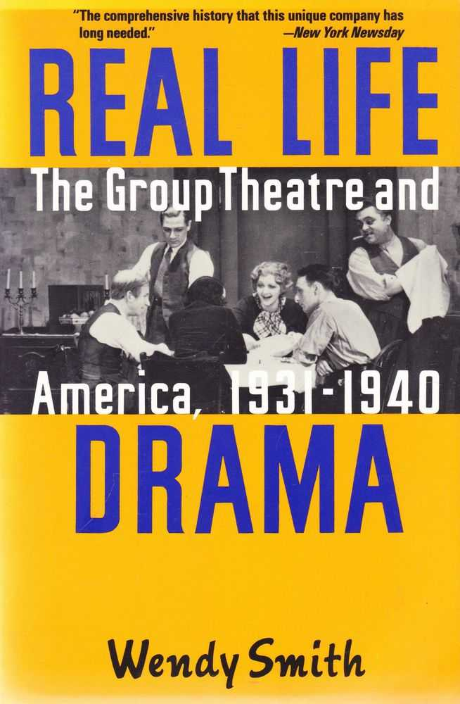 Image for Real Life Drama: The Group Theatre and America 1931-1940