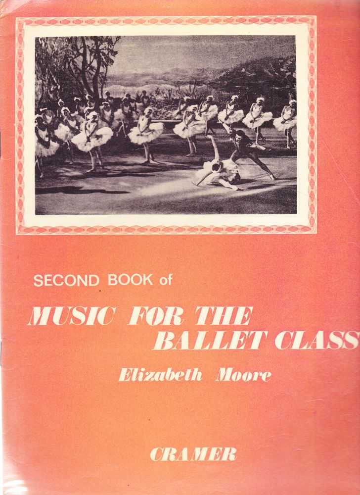 Image for Second Book Of Music For The Ballet Class